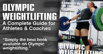 Olympic Weightlifting Book: A Complete Guide for Athletes & Coaches by Greg Everett