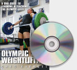 Olympic Weightlifting DVD: A DVD Guide to Learning and Teaching the Olympic Lifts